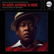 The Gospel According To André (Original Motion Picture Soundtrack) Songs