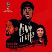 Live It Up (Official Song 2018 FIFA World Cup Russia) Song