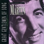 Spotlight On Dean Martin Songs
