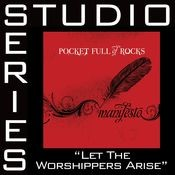 Let The Worshippers Arise [Studio Series Performance Track] Songs