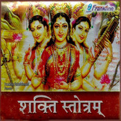 Shakti Stotram Songs Download: Shakti Stotram MP3 Songs