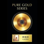 Pure Gold Series - When IQ Mature Songs