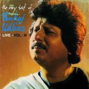The Very Best Of Pankaj Udhas Live Vol 3 Songs