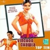 Vinchoo Chawla Top Ten Songs