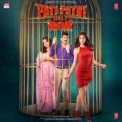 Pati Patni Aur Woh Tony Kakkar Full Mp3 Song