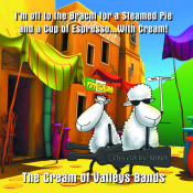 The Cream Of Valleys Bands Songs