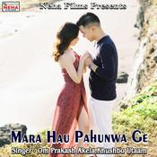 Mara Hau Pahunwa Ge Song