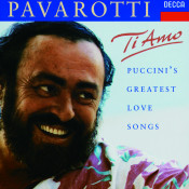 Ti Amo Puccinis Greatest Love Songs Songs