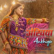 Ankhiya Song