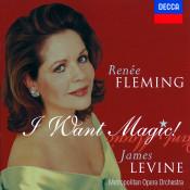 Renée Fleming - I Want Magic! - American Opera Arias Songs