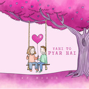 Yahi To Pyar Hai Song