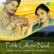 Pehle Lalkare Naat Chamkila Songs