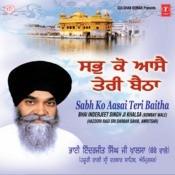 Sabh Ko Aasai Teri Baitha Songs