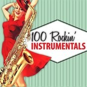 100 Rockin' Instrumentals Songs