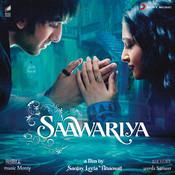 Saawariya Songs
