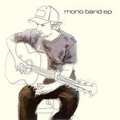 Mono Band - EP Songs