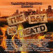 Sweatshop Productions Presents: The Bay Is Heat'd (Parental Advisory) Songs