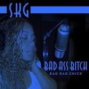 Bad Ass Bitch Song