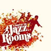 Mr. Bongo Presents: A Night At The Jazz Rooms - Compiled by Russ Dewbury Songs