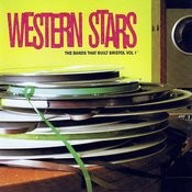 Western Stars: The Bands That Built Bristol, Vol.1 Songs