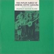 Poplin Family Of Sumter, South Carolina Songs