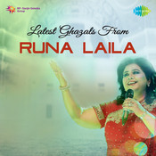 Latest Ghazals From Runa Laila Songs