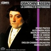 Gioacchino Rossini: La Cambiale Di Matrimonio Songs