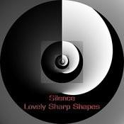 Lovely sharp shapes Songs