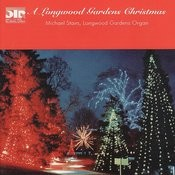 A Longwood Gardens Christmas Songs