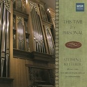 This Time It's Personal - Organ Recital Songs