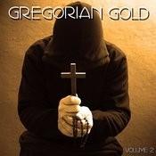 Gregorian Gold Volume 2 Songs
