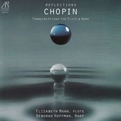 Chopin: Reflections - Transcriptions for Flute and Harp Songs