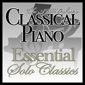 Classical Piano : The Essential Solo Classics Songs