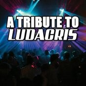 A Tribute To Ludacris Songs