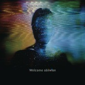 Welcome Oblivion Songs