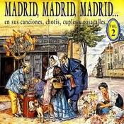 Madrid, Madrid, Madrid Vol. 2 Songs