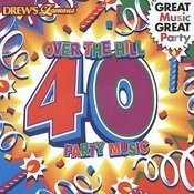 Over The Hill 40 Party Music Songs