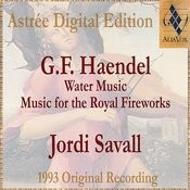 Haendel: Water Music & Music For The Royal Fireworks Songs