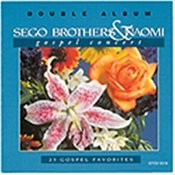 Sego Brothers & Naomi Gospel Concert Songs
