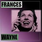 Frances Wayne Songs