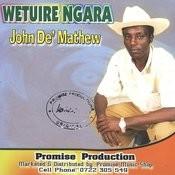 Wetuire Ngara Songs