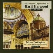 Complete Organ Works Of Basil Harwood - Vol 2 - The Organ Of Birmingham Oratory Songs