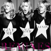 Give Me All Your Luvin' (Remixes) Songs