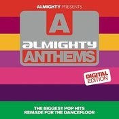 Almighty Presents: Almighty Anthems Songs