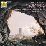 Bruckner: Symphony No.4 In E Flat Major -