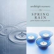 Spring Rain - Candlelight Moments Songs