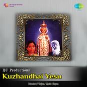 Kuzhandhai Yesu Songs