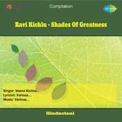 Ravi Kichlu - Shades Of Greatness Songs