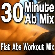 30 Minute Ab Mix - Flat Abs Workout Mix (Best Abdominal Exercise Music) Songs
