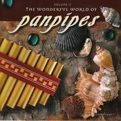 The Wonderful World Of Panpipes, Vol. II Songs